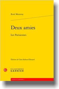 R. Maizeroy, Deux amies. Les Parisiennes (C. Sadoun-Édouard)