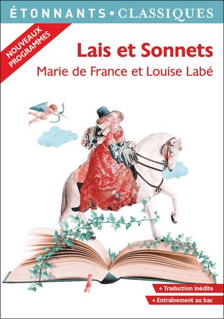 Marie de France, Louise Labé, Lais et sonnets (éd. R. Poirier)