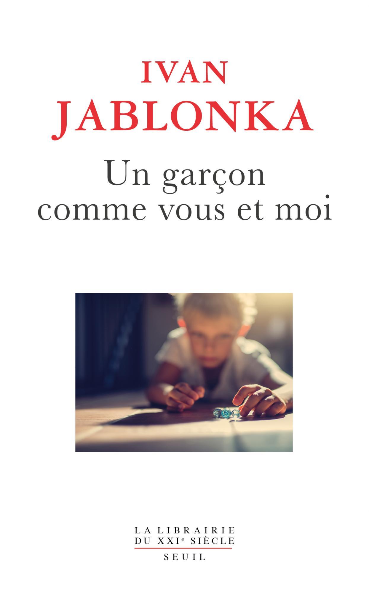I. Jablonka, Un garçon comme vous et moi