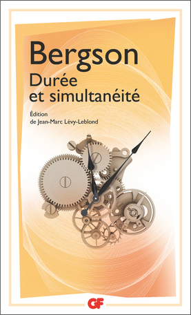H. Bergson, Durée et simultanéité (éd. J.-M. Lévy-Leblond)