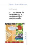 A. Stampfli, La coprésence de langues dans le roman antillais contemporain