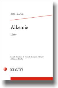 Alkemie Revue semestrielle de littérature et philosophie 2020-2, n° 26:
