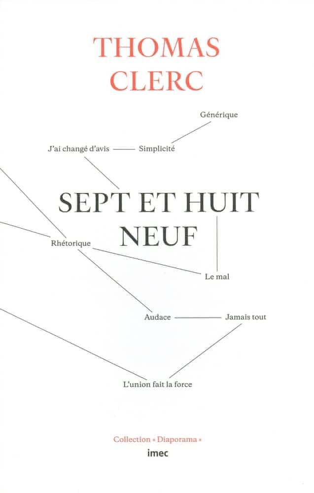 Th. Clerc, Sept et huit neuf