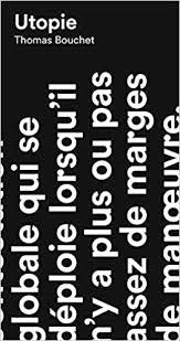 Th. Bouchet, Utopie