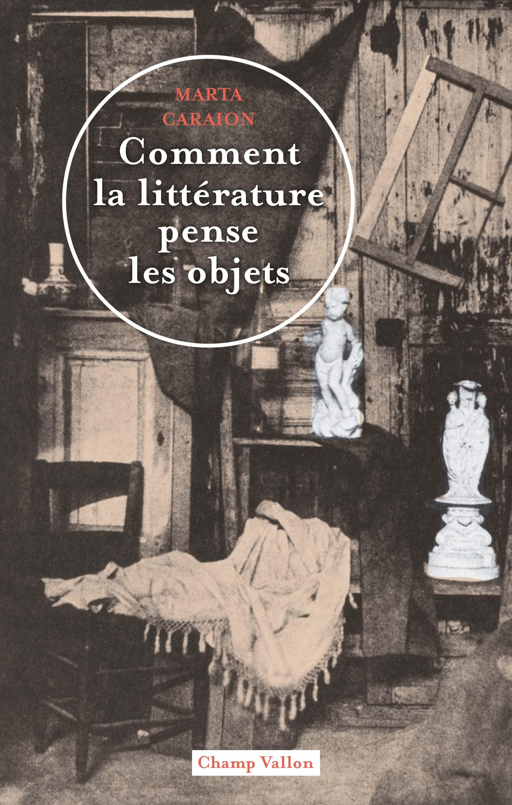 Comment la littérature pense les objets. Conf. de Marta Caraion (Univ. Bar-Ilan, en ligne)