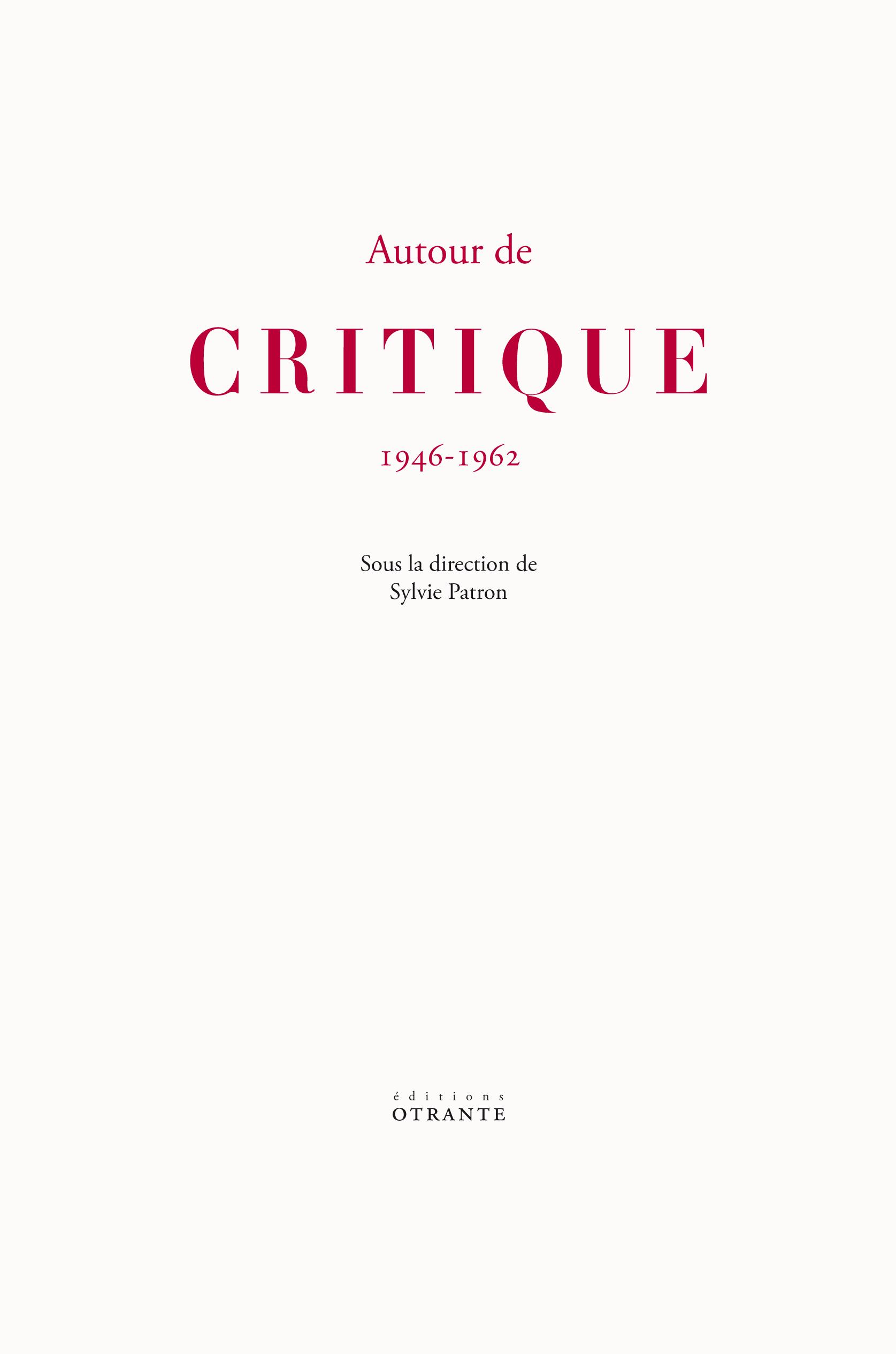S. Patron (dir.), Autour de Critique 1946-1962