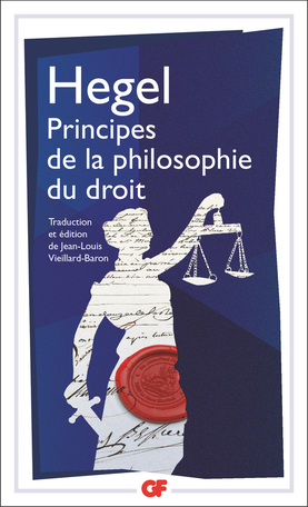 Hegel, Principes de la philosophie du droit (éd. J.-L. Vieillard-Baron)