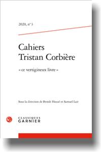 Cahiers Tristan Corbière, n° 3: « ce vertigineux livre »