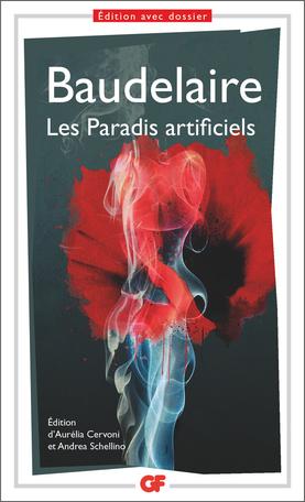 Baudelaire, Les Paradis artificels (éd. A. Cervoni & A. Schellino)