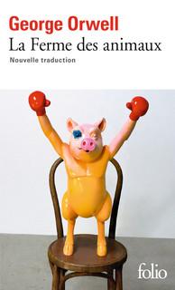 G. Orwell, La ferme des animaux (nouvelle trad.)