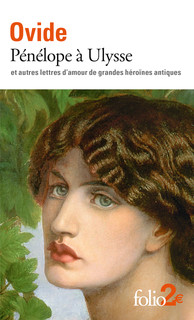 Ovide, Pénélope à Ulysse et autres lettres d'amour de grandes héroïnes antiques ( éd. J.-P. Néraudau,  trad. T. Baudement)