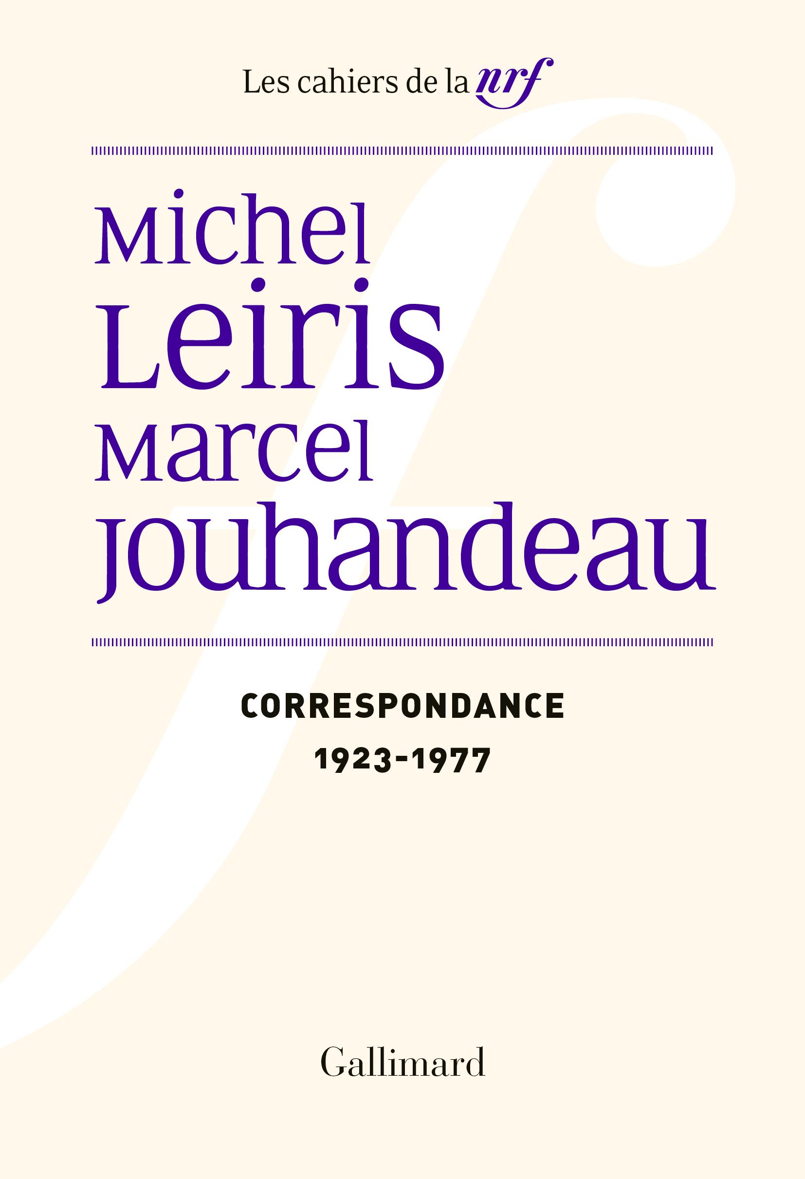 M. Jouhandeau, M. Leiris,Correspondance (1923-1977)
