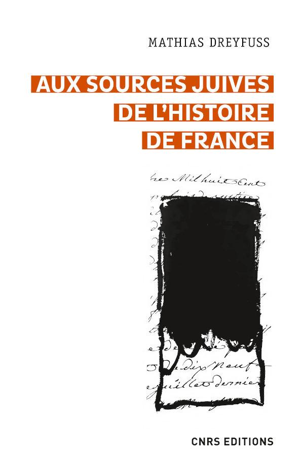 M. Dreyfuss, Aux sources juives de l'histoire de France