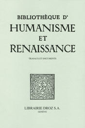 Bibliothèque d'Humanisme et de Renaissance, LXXXII-III