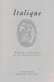 Italique: Poésie italienne de la Renaissance,vol. XXIII