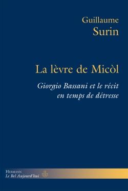 G. Surin, La lèvre de Micòl. Giorgio Bassani et le récit en temps de détresse