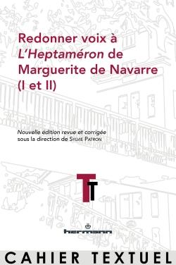 S.Perrier, Ch.Liaroutzos (dir.),Redonner voix à L'Heptaméron de Marguerite de Navarre