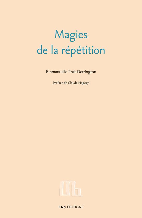 E. Prak-Derrington, Magies de la répétition (préf. de C. Hagège)