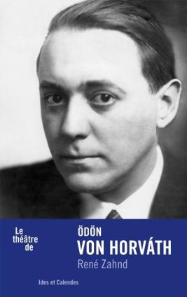 R. Zahnd, Le théâtre de Ödön von Horváth