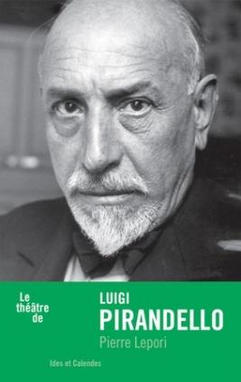 P. Lepori, Le théâtre de Luigi Pirandello