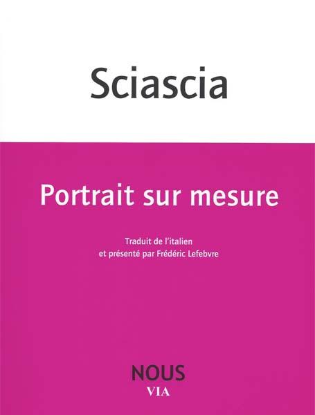 L.Sciascia,Portrait sur mesure(trad.F.Lefebvre)