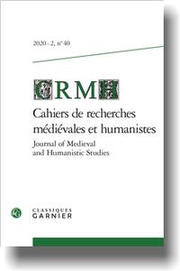 Cahiers de Recherches Médiévales et Humanistes, 2020-2, n° 40 : Varia