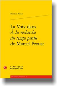 B. Athias, La Voix dans À la Recherche du temps perdu de Marcel Proust