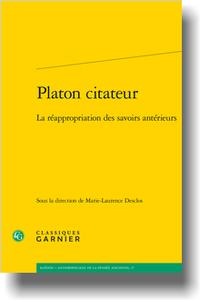 M.-L. Desclos (dir.), Platon citateur. La réappropriation des savoirs antérieurs