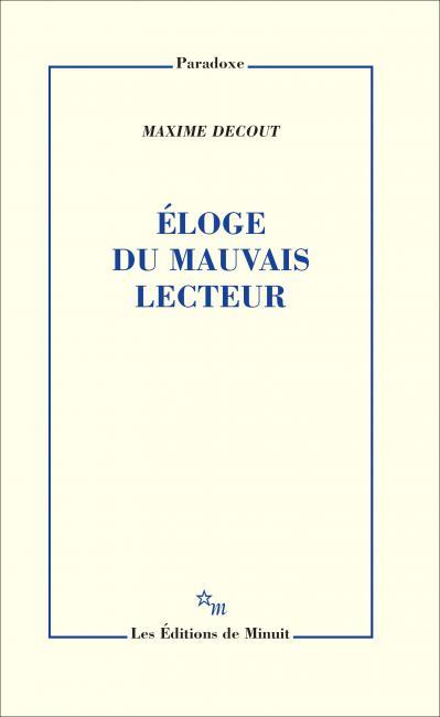 M. Decout, Éloge du mauvais lecteur
