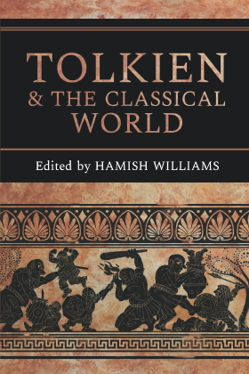 H. Williams (dir.), Tolkien and the Classical World