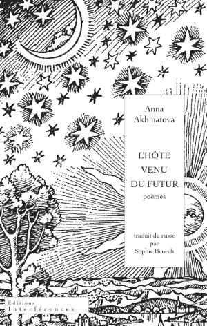 A. Akhmatova, L'hôte venu du futur