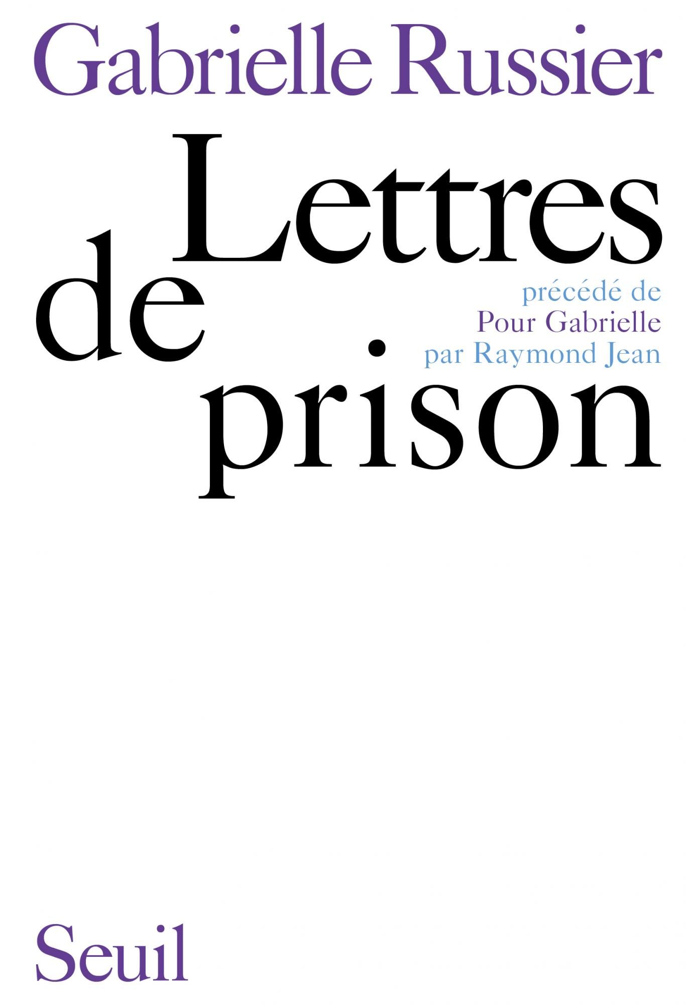 G. Roussel, Lettres de prison (éd. R. Jean)