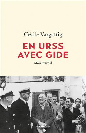 C. Vargaftig, En URSS avec Gide. Mon journal