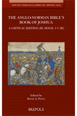 The Anglo-Norman Bible's Book of Joshua. A Critical Edition (BL Royal 1 C III)
