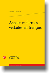 L. Gosselin, Aspect et formes verbales en français