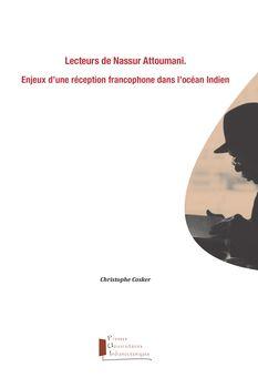 C. Cosker, Lecteurs de Nassur Attoumani. Enjeux d'une réception francophone dans l'océan Indien