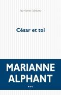 M. Alphant,César et toi