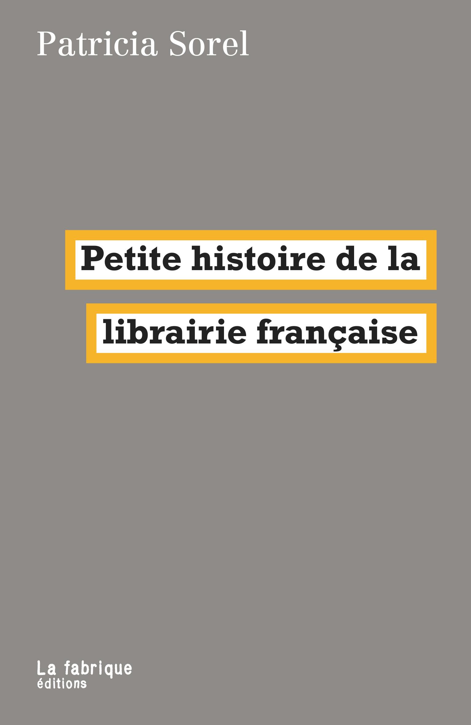 P. Sorel, Petite histoire de la librairie française