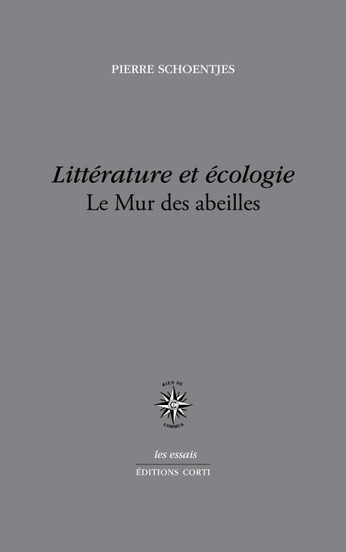 Rencontre avec Pierre Schoentjes autour de son essai Littérature et écologie (séminaire Questions théoriques, en visio-conférence)