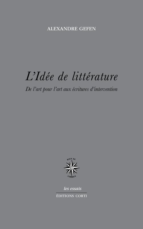 Rencontre avec Alexandre Gefen autour de son essai L'Idée de littérature (séminaire Questions théoriques, en visio-conférence)