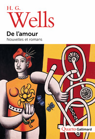 H. G. Wells, De l'amour. Nouvelles et romans (éd. L. El Makki)